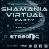 Etasonic - Shamania Virtual Party IV  ( #Shamania Stage )