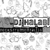 Deckstrumental Vol 36 (Xmas 2017)