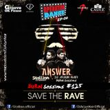 BURN Sessions #125 - Save The Rave - Operation Dance Special - DJ ARJUN NAIR