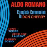 """Aldo Romano - """"Complete Communion To Don Cherry"""" prezentuje Maciej Karłowski"""