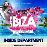 Ibiza World Club Tour - RadioShow with Inside Department (August 2014)
