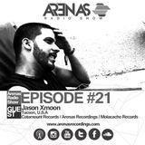 Arenas Radio Show #21 special guest Jason Xmoon