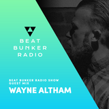 Soulful, Deep House Mix - Beat Bunker Radio Show with Wayne Altham
