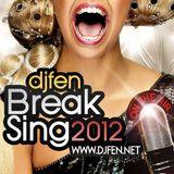DJ FEN - BreakSing 2012