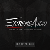 Evil Activities presents: Extreme Audio (Episode 73)