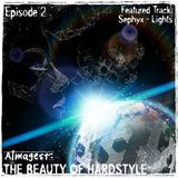 The Beauty Of Hardstyle (Episode 2)