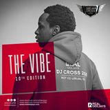 THE VIBES_10TH EDITION_DJ CROSS 256_REAL DJZ