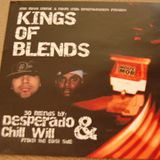 king of blends - 50 blends by desperado & chill will from the eastside