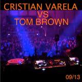 Cristian Varela vs Tom Brown. 3hr special. My Definition of Ibiza's Top DJ. Please Enjoy :O)