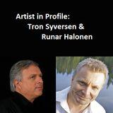 Artist in Profile Tron Syversen & Runar Halonen