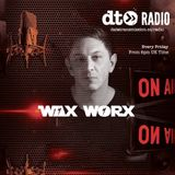 Wax On! Wax Worx - Transmission 14