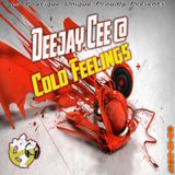 Deejay Cee @ Cold Feelings 02-12-2017