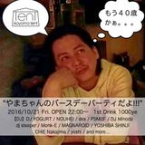 Recorded DJ Mix By CHiE Nakajima @ やまさん birthday bash in Aoyama TenT. 21th Oct 2016