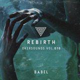 REBIRTH - Okersounds Vol. 010