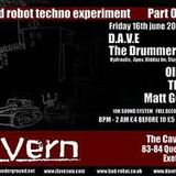 Live Set @ BAD ROBOT By Henry Cullen AKA D.A.V.E. The Drummer Part 2