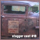 Stagger Cast #18