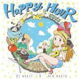 Happy Hour 予告篇 Dj Nogis & hen naoto