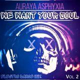 We Want Your Soul EDM Mix - Vol. 2