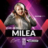 """MILEA x TOP DJ ROOM - """"2nd Anniversary Xclusive"""" x OPERA /08/03/2019/"""