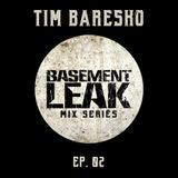 Basement Leak Mix Series #2: Tim Baresko