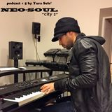 "yurasole' podcast # 5 neosoul ""city 2"" 04.01.2015"