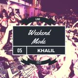 "Weekend Mode #5 "" LIVE SET """