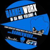 BANNERWORX IN DA MIX VOLUME 4