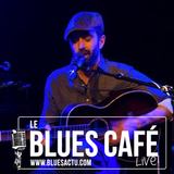 ZACHARIE - BLUES CAFE LIVE #127 [Mai 2018]
