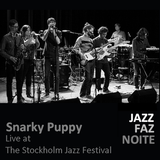 Snarky Puppy - Live