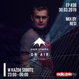 Deep Strefa @ Radio Żnin EP38 Resi