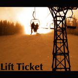 Rayish & Rectified - Lift Ticket