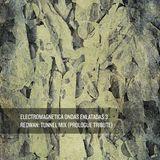 Electromagnetica Ondas Enlatadas 3: Redwan - Tunnel Mix (Prologue Tribute)