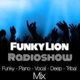Funky Lion Radioshow 049 - Funky, Piano, Vocal, Jackin, Deep House Mix