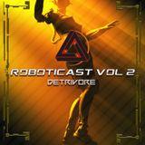 ROBOTICAST Volume 02: Detrivore