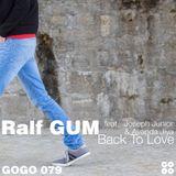 Ralf GUM feat. Joseph Junior & Ayanda Jiya - Back To Love (Ralf GUM Main Mix)