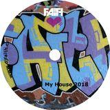 Dj Faith - My House 2018