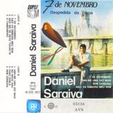 DANIEL SARAIVA - DESPEDIDA DA TROPA (1991)