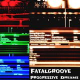 Progressive Dreams 5 | Fatalgroove