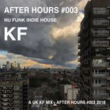 KF AFTER HOURS VOL.3  NU-FUNK INDIE HOUSE