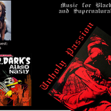 Mr. Dark's Audio Nasty: Unholy Passion Gothic Rock Mix with Sheri Davis