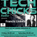 TechChicks Radio liveset Francis Linkels from 18th December