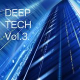 Deep Tech Vol.3