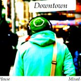 Downtown - Deep Jazzy House Mix
