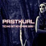 PASTKUAL / TECHNO SET NOVIEMBRE 2018 1