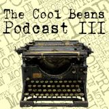 The Cool Beans Podcast - Episode 3: Poetry In Motion