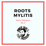 Dub & Steppers / Roots Mylitis No. 5