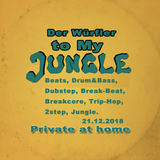 Der Würfler - to My Jungle - Private at home 21.12.2018