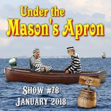 Under the Mason's Apron Folk Show #78 JAN 2018
