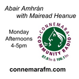 Connemara Community Radio  - 'Abair Amhrán' with Mairead Heanue - 27nov2017