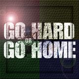 TIME TO GO HARD OR GO HOME MIX NOVEMBER 2013